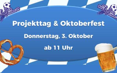 Einladung zum Projekttag & Oktoberfest am Donnerstag, 3. Oktober